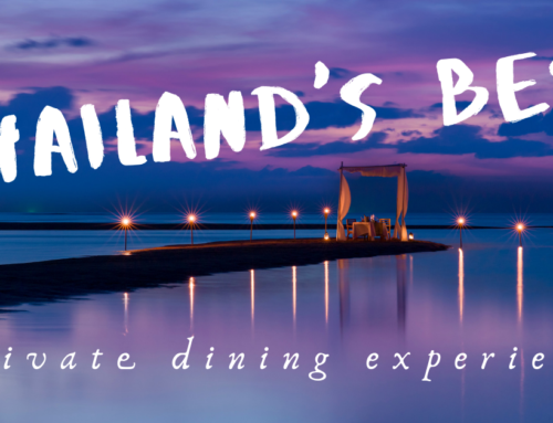 The Best Private Dining Experiences in Thailand
